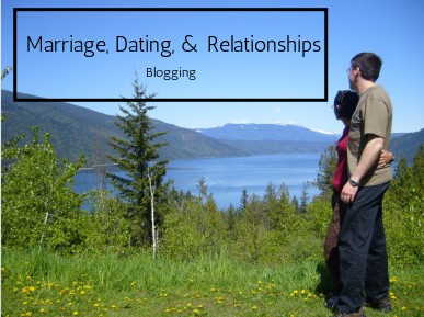 Marriage, Dating, and Relationships Blogging